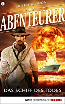 DIE ABENTEURER - FOLGE 06: DAS SCHIFF DES TODES (AUF DEN SPUREN DER VERGANGENHEIT) (GERMAN EDITION)