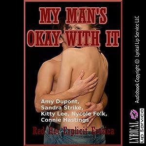 My Man's Okay with It: Five Hot Wife Erotica Stories Audiobook