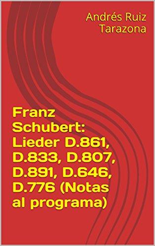 Descargar Libro Franz Schubert: Lieder D.861, D.833, D.807, D.891, D.646, D.776 Andrés Ruiz Tarazona