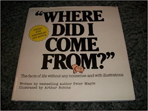Where Did I Come From: The Facts Of Life Without Any Nonsense And With Illustrations Downloads Torrent