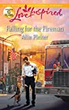 Falling for the Fireman (Gordon Falls)