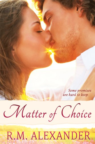 Matter of Choice (The Dreams Series Book 1) by [Alexander, RM]