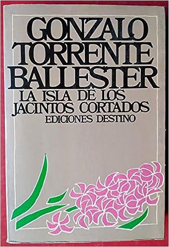 La isla de los jacintos cortados (Cartas de amor con ...