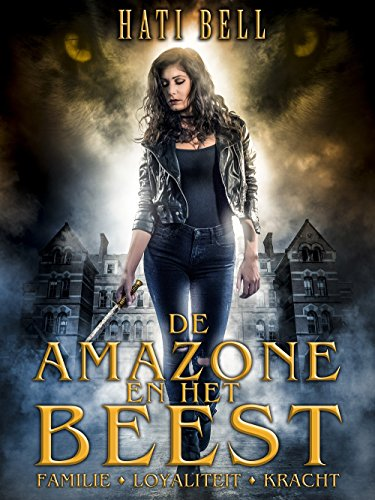 de-amazone-en-het-beest-mythos-book-1-dutch-edition