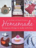 img - for Homemade: Gorgeous Things to Make with love by Ros Badger (27-May-2010) Paperback book / textbook / text book