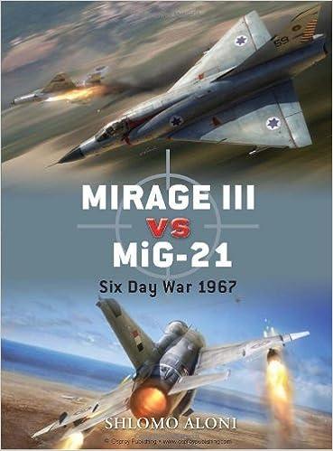 Mirage III vs MiG-21: Six Day War 1967 by Shlomo Aloni (July 20,2010)