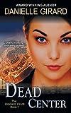 Dead Center, Danielle Girard, 1614175454