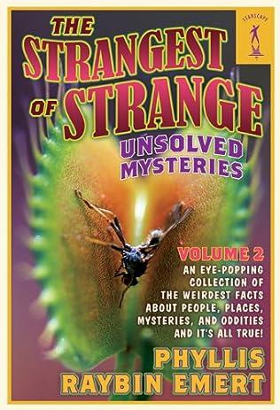 The Strangest of Unsolved Mysteries, Volume 2 (Strange