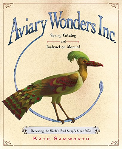 Aviary Wonders Inc. Spring Catalog and Instruction Manual (Toy Wonders Inc)