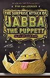 Surprise Attack of Jabba the Puppett (Origami Yoda)