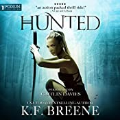 Hunted: The Warrior Chronicles, Book 2 | K. F. Breene
