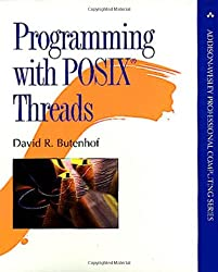 Programming with Posix Threads (Addison-Wesley Professional Computing)