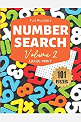 "Fun Puzzlers Number Search: 101 Puzzles Volume 2: 8.5"" x 11"" Large Print (Fun Puzzlers Large Print Number Search Books) Paperback"