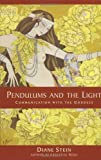Pendulums and the Light, Diane Stein, 1580911633