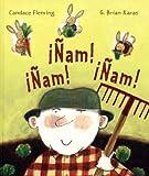 img - for Nam! Nam! Nam! = Muncha! Muncha! Muncha! (Spanish Edition) book / textbook / text book