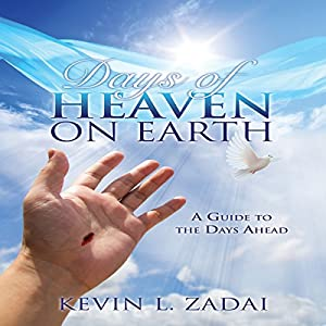 Days of Heaven on Earth Audiobook