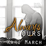 Always Yours: Always Series Book 2 | Kari March