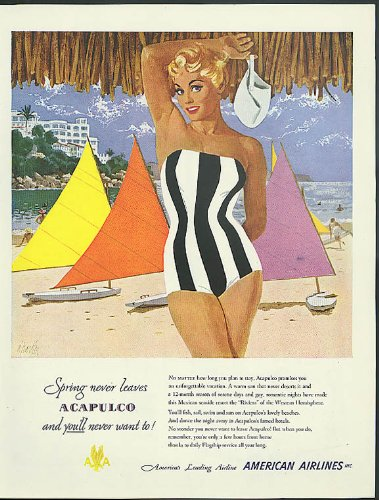 Spring never leaves Acapulco American Airlines ad 1951 Parker swimsuit pin-up (1951 Airlines American)