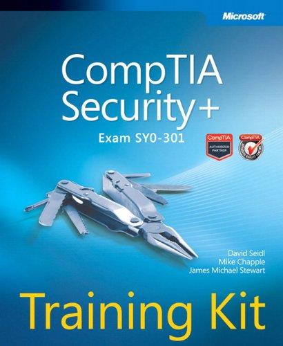 CompTIA Security+ Training Kit (Exam SY0-301) (Microsoft Press Training Kit)