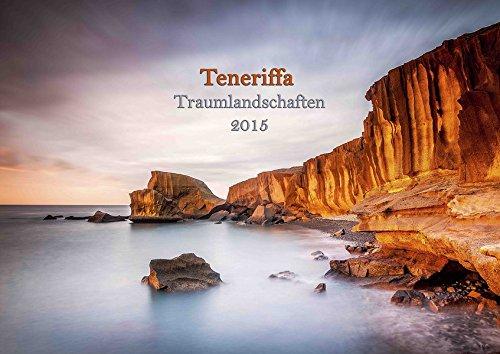 Teneriffa Traumlandschaften 2015