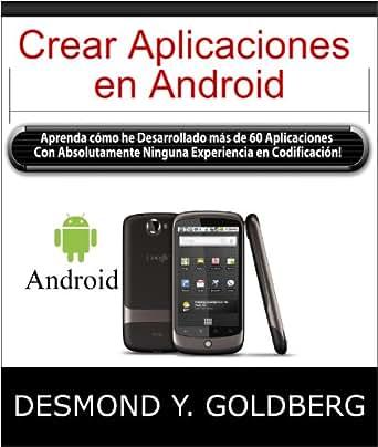 Amazon.com: Crear Aplicaciones en Android (Spanish Edition) eBook
