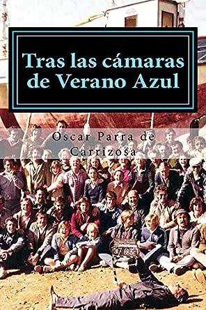 Tras las cámaras de Verano Azul eBook: Parra de Carrizosa