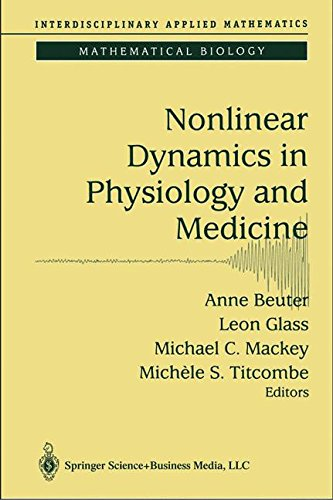 Nonlinear Dynamics in Physiology and Medicine (Interdisciplinary Applied Mathematics) (v. 25) ebook