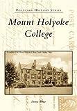 Mount Holyoke College, Donna Albino, 0738505188