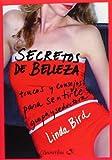 Secretos de Belleza, Linda Bird, 8497637461