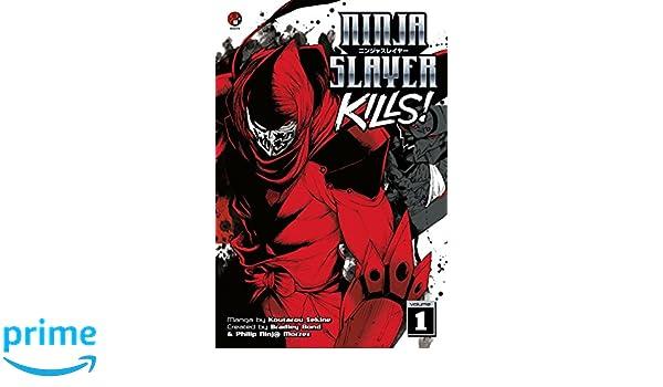 Ninja Slayer Kills, Volume 1: Amazon.es: Koutarou Sekine ...