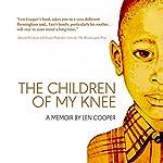 The Children of My Knee | Len Cooper