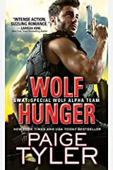 Wolf Hunger (SWAT Book 7) Kindle Edition