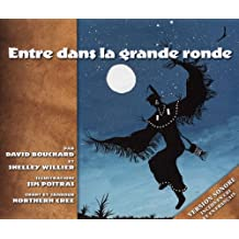 Entre dans la Grande Ronde : French and Cree Edition