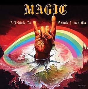 Magic: Tribute To Ronnie James Dio