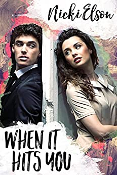 When It Hits You (The It Series Book 1) (English Edition) por [Elson, Nicki]