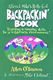 img - for Allen & Mike's Really Cool Backpackin' Book: Traveling & camping skills for a wilderness environment (Allen & Mike's Series) book / textbook / text book