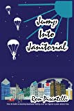 Jump into Janitorial, Ron Piscatelli, 1418444901