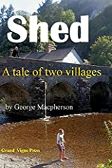 Shed - a tale of two villages Paperback