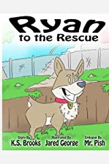 Ryan to the Rescue Paperback