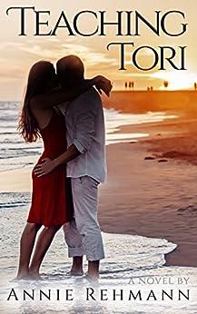 Teaching Tori (Tori and Tom Book 1) by [Rehmann, Annie]
