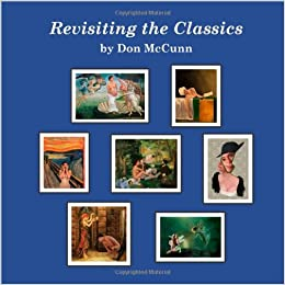 08338095725a9 Revisiting the Classics  Amazon.co.uk  Don McCunn  9780932538758  Books