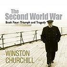 The Second World War: Triumph and Tragedy Hörbuch von Winston Churchill Gesprochen von: Christian Rodska