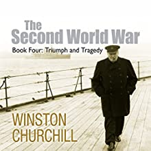 The Second World War: Triumph and Tragedy Audiobook by Sir Winston Churchill Narrated by Christian Rodska