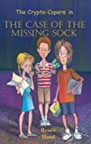 The Case of the Missing Sock (The Crypto-Capers)