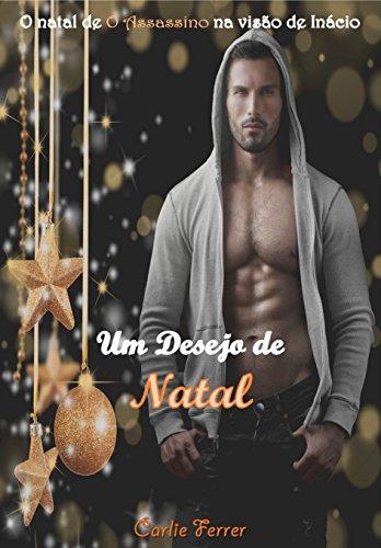 Um desejo de natal: O natal de