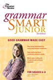 img - for Grammar Smart Junior, 3rd Edition (Smart Juniors Guide for Grades 6 to 8) book / textbook / text book