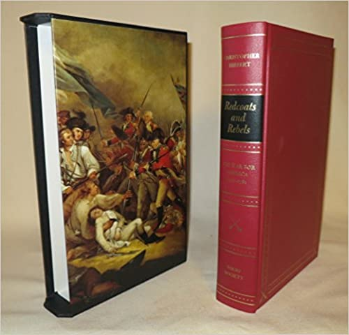 Redcoats and Rebels. The War for America 1770-1781