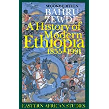 A History of Modern Ethiopia, 1855–1991: Second Edition