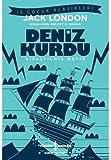Deniz Kurdu (Kısaltılmış Metin): İş Çocuk Klasikleri