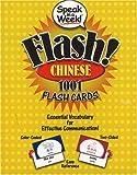 Speak in a Week! Flash! Chinese: 1001 Flash Cards (Speak in a Week): Essential Vocabulary for Effective Communication (Speak in a Week! S.)